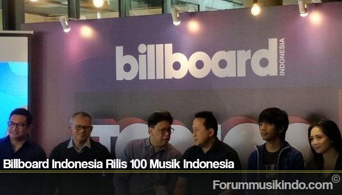 Billboard Indonesia Rilis 100 Musik Indonesia