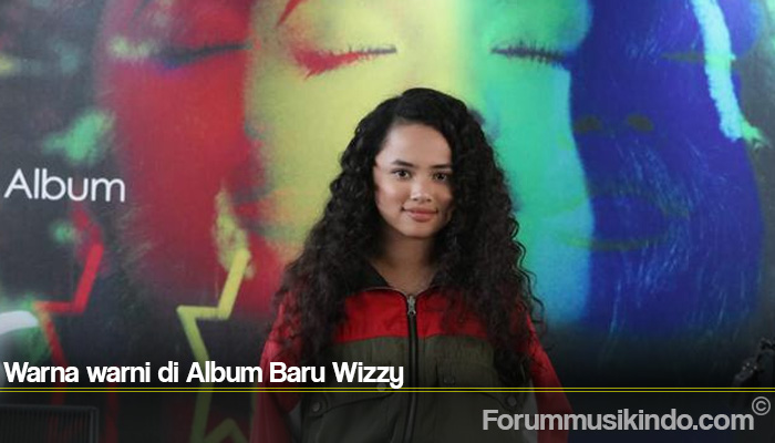 Warna warni di Album Baru Wizzy