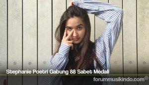 Stephanie Poetri Gabung 88 Sabet Medali