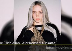 Billie Eilish Akan Gelar Konser Di Jakarta