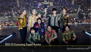 BSD Di Guncang Super Junior