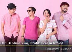 Band Dari Bandung Yang Identik Dengan Kreatif